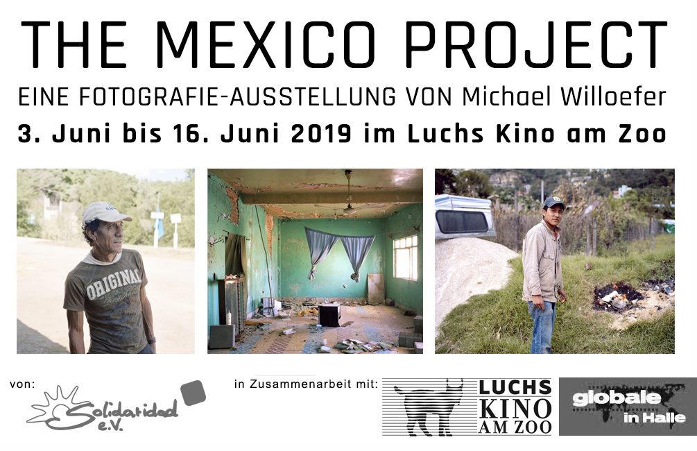 "Fotoausstellung ""The Mexico Project"" von Michael Willoefer"